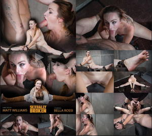 SEXUALLY BROKEN: Nov 30, 2016: Bella Rossi and her Huge tits, and booming body are bound on a Sybian, roughly face fucked! | Bella Rossi | Matt Williams | Sergeant Miles